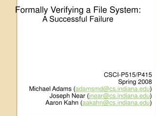 Formally Verifying a File System:  A Successful Failure