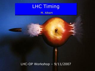 LHC Timing M.  Albert