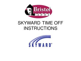 SKYWARD	TIME OFF INSTRUCTIONS