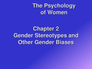 Chapter 2 Gender Stereotypes and Other Gender Biases