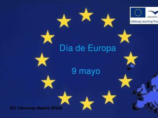 Día de Europa      9 mayo
