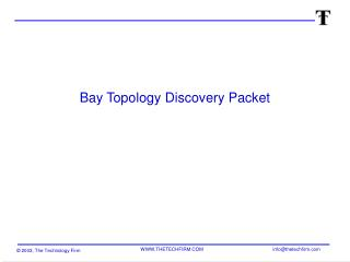 Bay Topology Discovery Packet