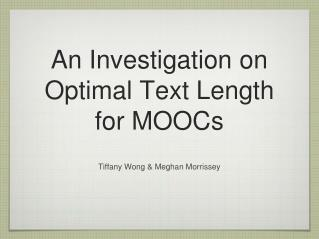 An Investigation on Optimal Text Length for MOOCs