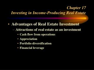 Chapter 17 Investing in Income-Producing Real Estate