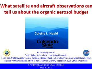 What satellite and aircraft observations can tell us about the organic aerosol budget