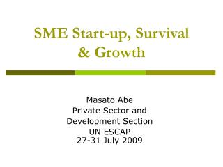 SME Start-up, Survival & Growth