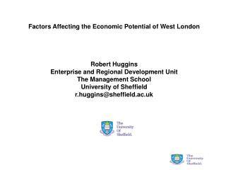 Factors Affecting the Economic Potential of West London Robert Huggins
