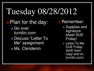Tuesday 08/28/2012