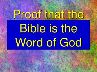 Proof that the Bible is the Word of God