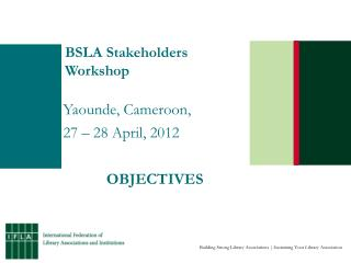 BSLA Stakeholders Workshop