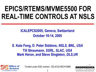 EPICS/RTEMS/MVME5500 FOR REAL-TIME CONTROLS AT NSLS