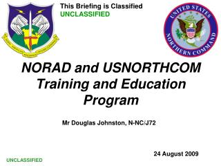 NORAD and USNORTHCOM Training and Education Program