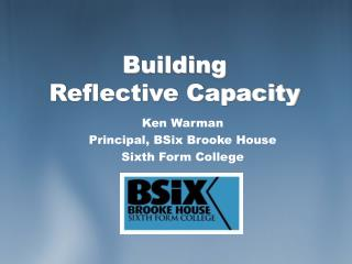 Building  Reflective Capacity