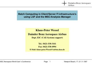 Batch Computing in Client/Server IT-infrastructure's using LSF and the MSC/Analysis Manager