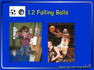 1.2 Falling Balls