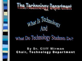 The Technology Department