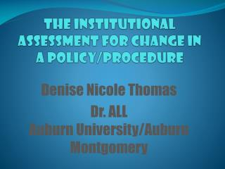The Institutional Assessment For Change In A Policy/Procedure