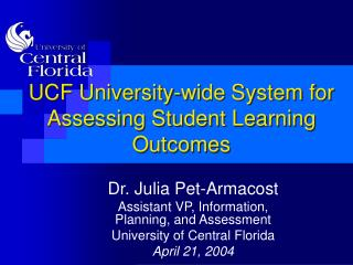 UCF University-wide System for Assessing Student Learning Outcomes