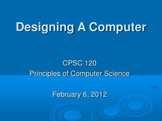 Designing A Computer