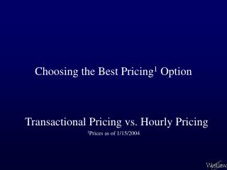 Choosing the Best Pricing 1  Option