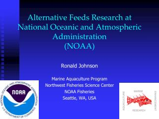 Alternative Feeds Research at National Oceanic and Atmospheric Administration (NOAA)