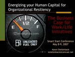 Energizing your Human Capital for Organizational Resiliency