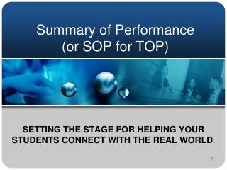 Summary of Performance (or SOP for TOP)