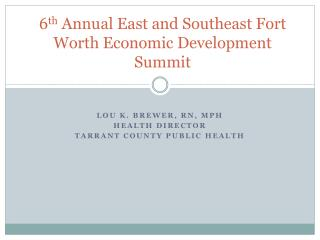 6th Annual East and Southeast Fort Worth Economic Development Summit