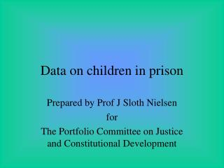 Data on children in prison