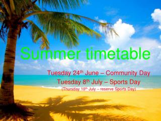 Summer timetable