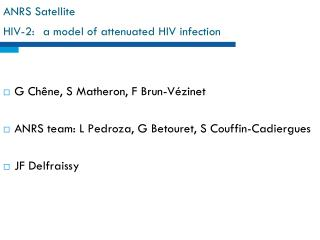 ANRS Satellite HIV-2:  a model of attenuated HIV infection