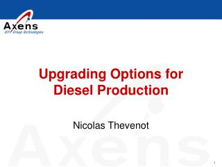 Upgrading Options for  Diesel Production