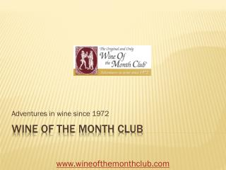 A Look at the Wine of the Month Club