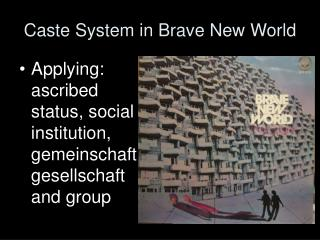 Caste System in Brave New World