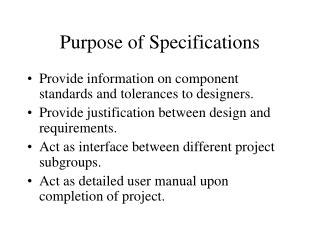 Purpose of Specifications