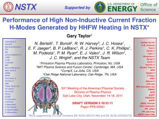 Performance of High Non-Inductive Current Fraction H-Modes Generated by HHFW Heating in NSTX*