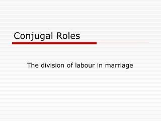 Conjugal Roles