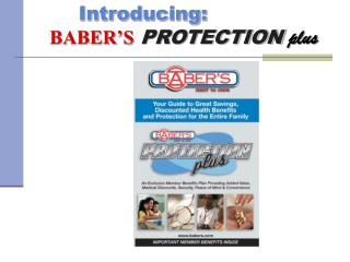 Introducing: BABER'S PROTECTION plus