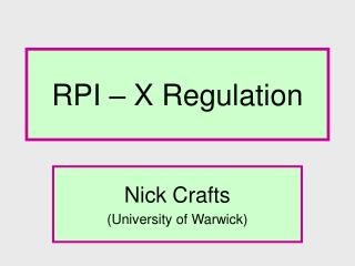 RPI – X Regulation