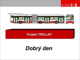 Projekt TROLLEY