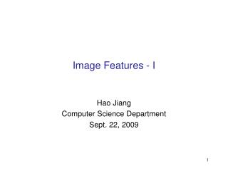 Image Features - I