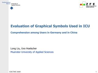 Evaluation of Graphical Symbols Used in ICU Comprehension among Users in Germany and in China