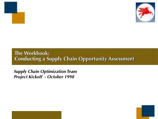 The Workbook: Conducting a Supply Chain Opportunity Assessment