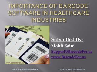 Importance of Barcode Software in Healthcare Industries