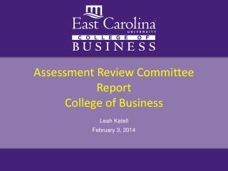Assessment Review Committee Report College of Business