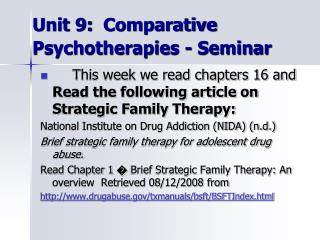 Unit 9:  Comparative Psychotherapies - Seminar