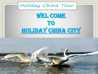 Most amzing to visit China City Tour with Vacation Packages