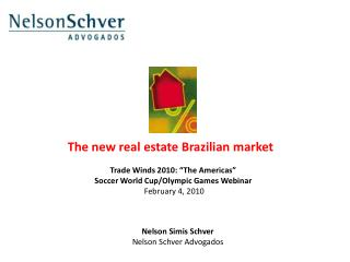 The new real estate Brazilian market