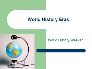 World History Eras