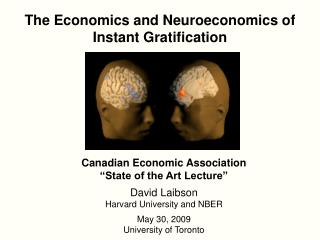 The Economics and Neuroeconomics of Instant Gratification